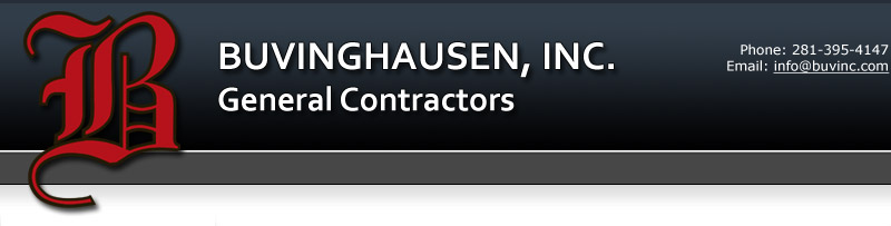 Buvinghausen, Inc. - General Contractors - Houston, Texas - Phone: 281-395-4147